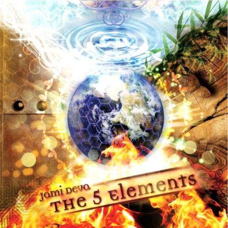 Jami Deva – The 5 Elements